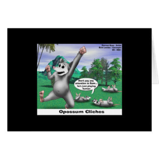 OPossums Playing Dead Cartoon Funny Note Card