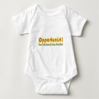 Opportunist Turn Your Back At Own Risk Text Design Baby Bodysuit