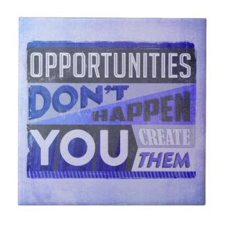 Opportunities Ceramic Tile