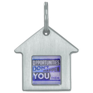 Opportunities Pet Name Tag