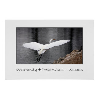 Opportunity and preparedness lead to success poster