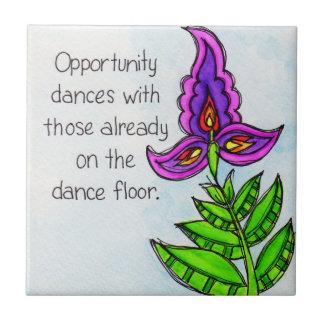 Opportunity Dances Tile