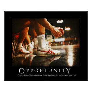 Opportunity Demotivational Poster at Zazzle