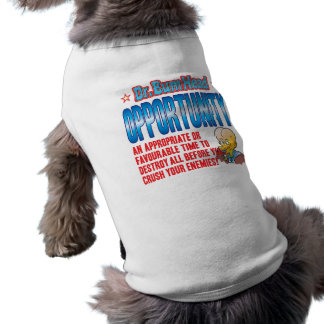OPPORTUNITY Dr Bum Head Dog T-shirt