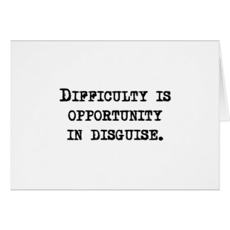 Opportunity In Disguise Card