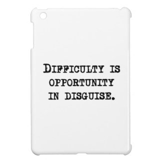Opportunity In Disguise iPad Mini Cases