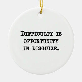 Opportunity In Disguise Christmas Tree Ornaments