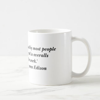 """""""Opportunity is missed by most people because i... Mug"""