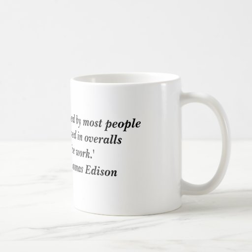 """""""Opportunity is missed by most people because i... Classic White Coffee Mug"""