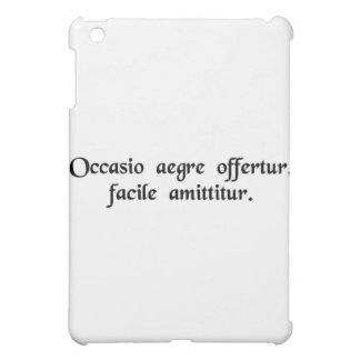 Opportunity is offered with difficulty, lost...... iPad mini cover