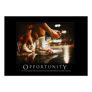Opportunity Motivational Humor Poster at Zazzle