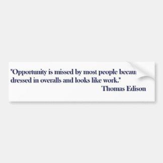 Opportunity Quote Bumper Sticker - Thomas Edison