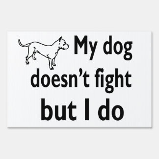 Oppose dog fighting love dogs sign