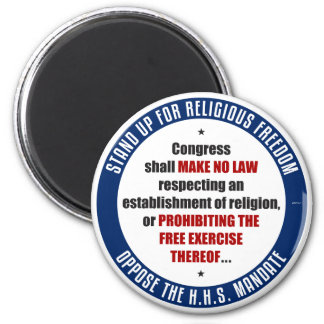 Oppose The HHS Mandate 2 Inch Round Magnet