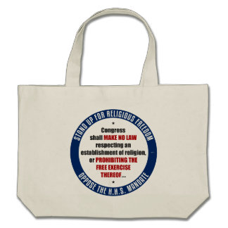 Oppose The HHS Mandate Tote Bags