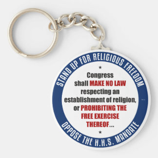 Oppose The HHS Mandate Key Chain
