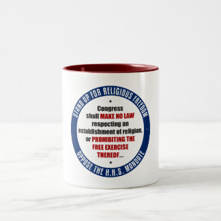 Oppose The HHS Mandate Two-Tone Coffee Mug
