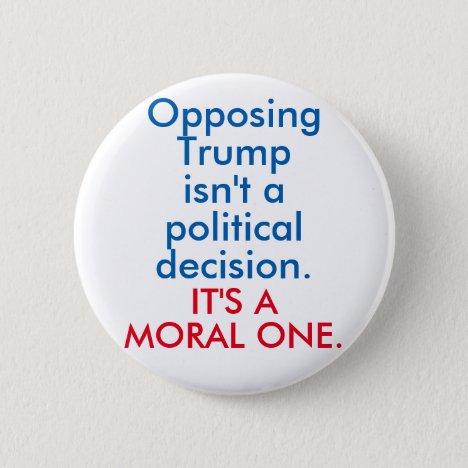 Opposing Trump Button