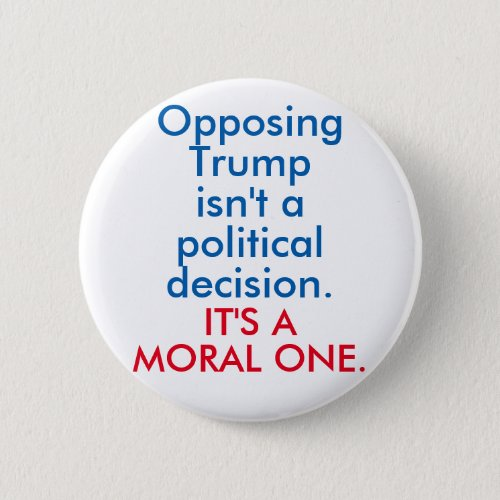 Opposing Trump Button