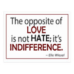 Opposite of Love is Indifference Post Cards