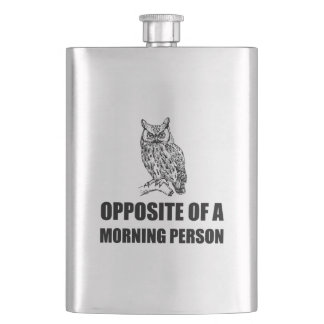 Opposite Of Morning Person Owl Funny Flask