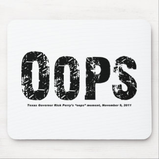 Opps - Tejas Govenor Rick Perry caminó en él Mousepad