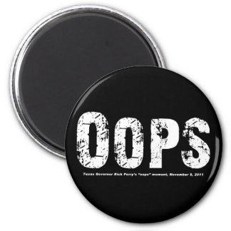 Opps - Texas Govenor Rick Perry Stepped In It Magnet