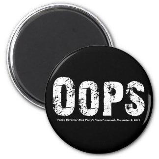 Opps - Texas Govenor Rick Perry Stepped In It Fridge Magnet