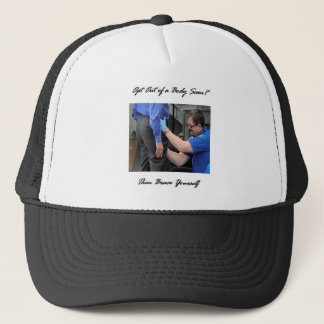 Opt Out Of A Body Scan? Trucker Hat