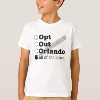 Opt Out Orlando T-Shirt