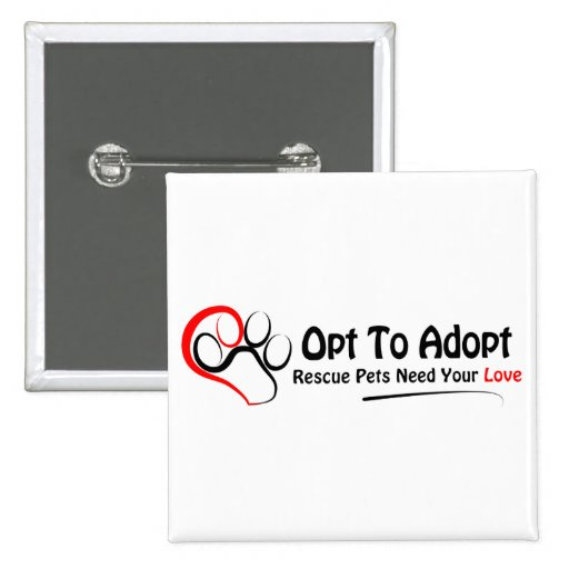 Opt To Adopt 2 Inch Square Button
