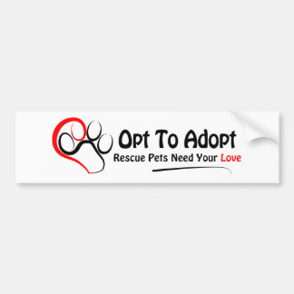 Opt To Adopt Bumper Stickers