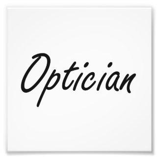Optician Artistic Job Design Photo Print