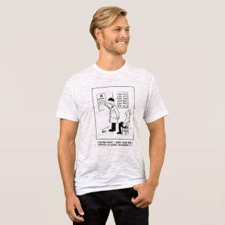 Optician Checks Spelling on Optical Wall Chart T-Shirt