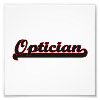 Optician Classic Job Design Photo Print