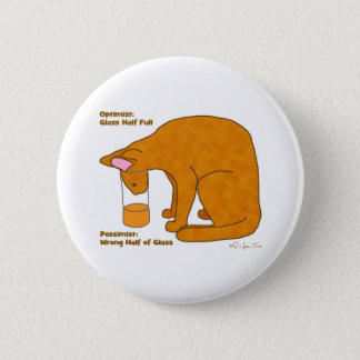 Optimist Pessimist Cat Pinback Button