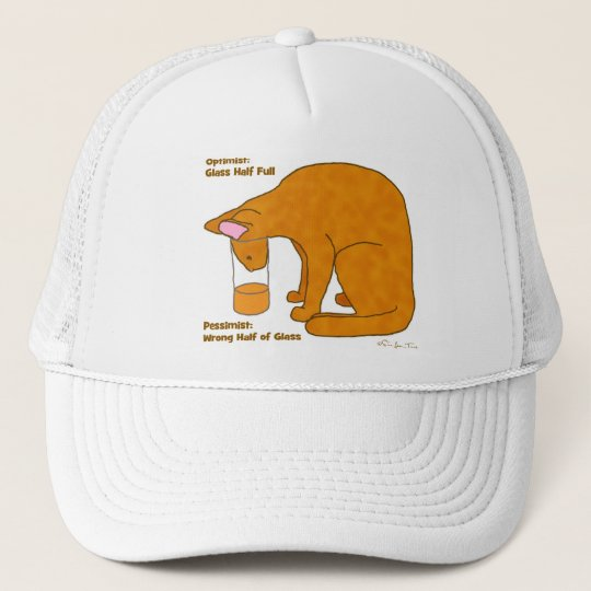 Optimist Pessimist Cat Trucker Hat