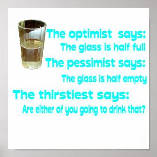 ¿Optimista? ¿Pesimista? El más sediento Póster