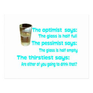 ¿Optimista ¿Pesimista El más sediento Postal