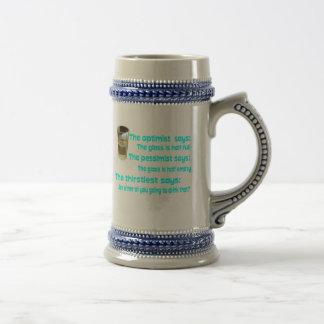 ¿Optimista? ¿Pesimista? El más sediento Tazas De Café