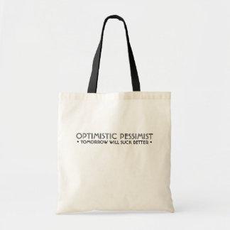 OPTIMISTIC PESSIMIST Funny Tote Bag