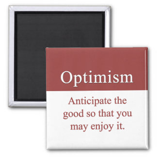 Optimists enjoy the good in life 2 inch square magnet
