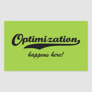 Optimization Happens Here Rectangular Sticker