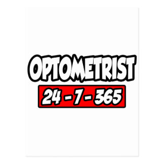 Optometrist 24-7-365 postcard