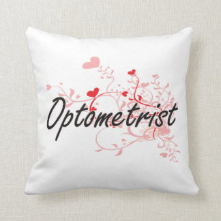 Optometrist Artistic Job Design with Hearts Pillow