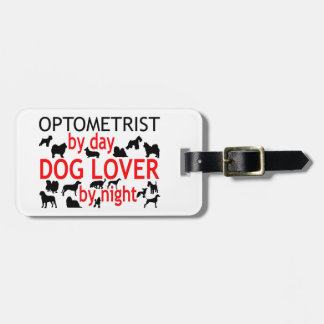 Optometrist Dog Lover Tags For Luggage