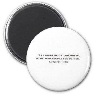 Optometrist / Genesis Refrigerator Magnets