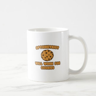 Optometrist .. Will Work for Cookies Coffee Mug
