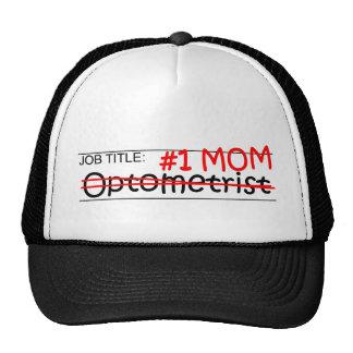 Optometrista de la mamá del trabajo gorro