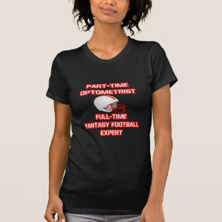 Optometrista. Experto del fútbol de la fantasía Camisetas